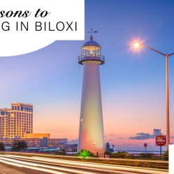 reasons to love living in Biloxi